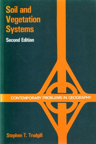 Soil and Vegetation Systems By S.T. Trudgill