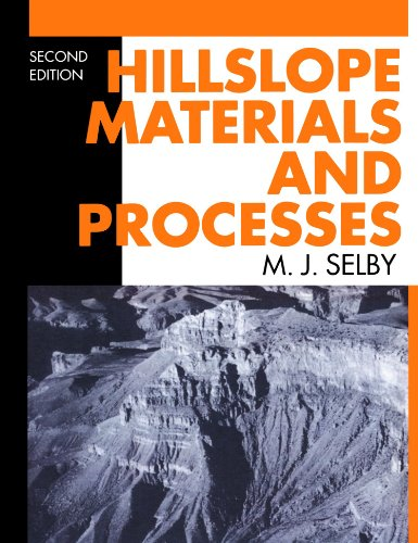 Hillslope Materials And Processes By M.J. Selby