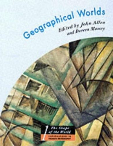 Geographical Worlds By Doreen Massey