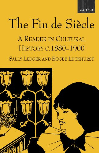 The Fin de Siecle By Edited by Sally Ledger (Senior Lecturer in English, Senior Lecturer in English, Birkbeck College, University of London)