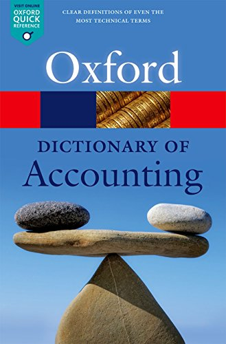 A Dictionary of Accounting By Edited by Jonathan Law