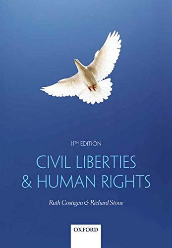 Civil Liberties & Human Rights By Ruth Costigan (Associate Professor, Swansea University)