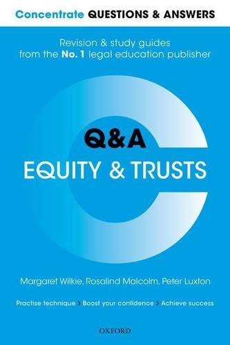 Concentrate Questions and Answers Equity and Trusts: Law Q&A Revision and Study Guide by Margaret Wilkie (Formerly Visiting Lecturer in Law, University of Sheffield)