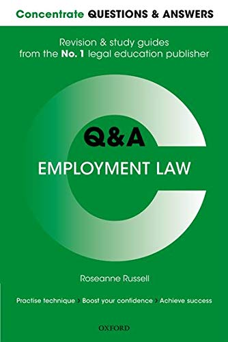 Concentrate Questions and Answers Employment Law By Roseanne Russell (Lecturer in Law, Lecturer in Law, Cardiff University)