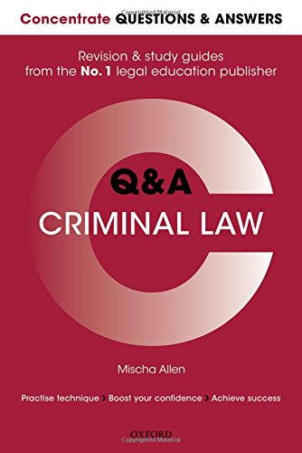 Concentrate Questions and Answers Criminal Law By Mischa Allen (Senior Lecturer in Law, London Metropolitan University)