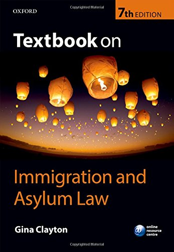 Textbook on Immigration and Asylum Law 7/e By Gina Clayton