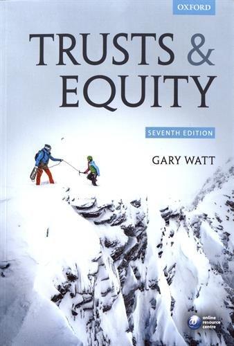 Trusts & Equity By Gary Watt (Professor of Law, University of Warwick)