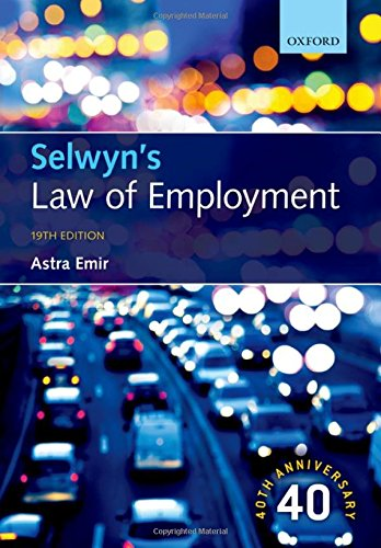 Selwyn's Law of Employment By Astra Emir (is a Barrister-at-law)