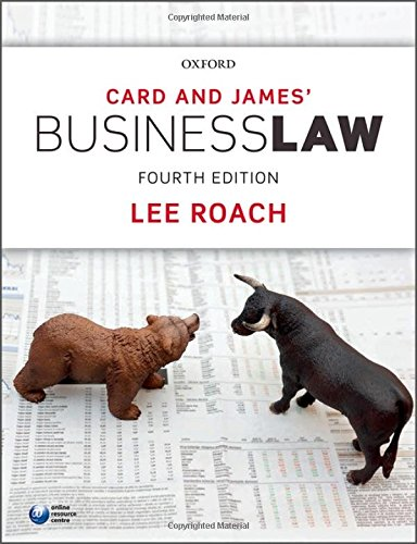 Card & James' Business Law By Lee Roach (Senior Lecturer in Law, University of Portsmouth)