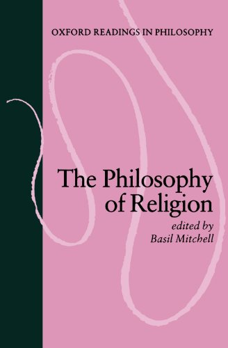 The Philosophy of Religion By Basil Mitchell