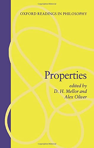 Properties By D. H. Mellor (Professor of Philosophy, Professor of Philosophy, University of Cambridge)
