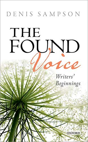 The Found Voice By Denis Sampson (Independent scholar)