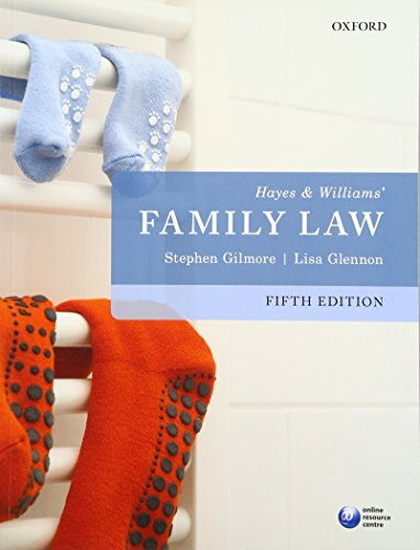 Hayes & Williams' Family Law by Stephen Gilmore (Barrister, Lincoln's Inn and Professor of Family Law, King's College London)
