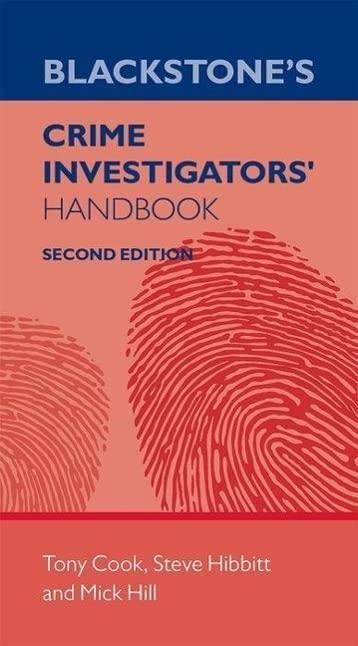 Blackstone's Crime Investigators' Handbook By Tony Cook