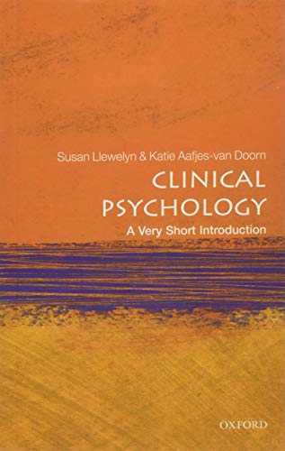 Clinical Psychology: A Very Short Introduction (Very Short Introductions) By Susan Llewelyn