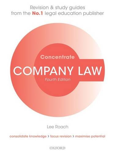 Company Law Concentrate: Law Revision and Study Guide by Lee Roach (Senior Lecturer in Law, University of Portsmouth)