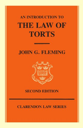An Introduction to the Law of Torts By John G. Fleming