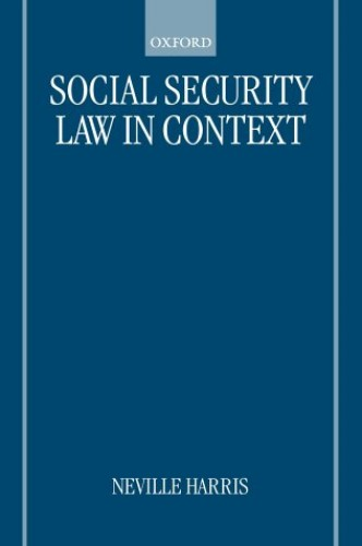 Social Security Law in Context By Edited by Neville S. Harris