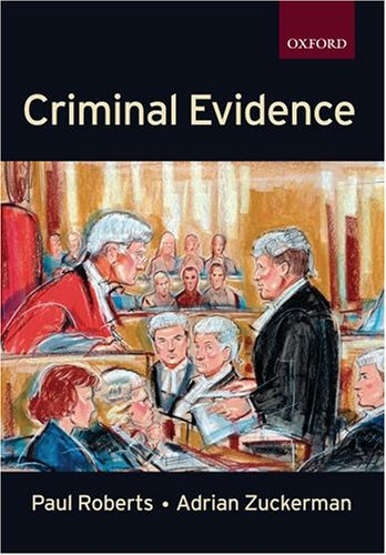 Criminal Evidence (Clarendon Law Series) By A. A. S. Zuckerman
