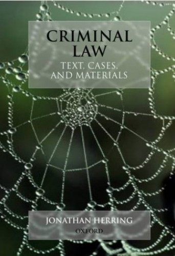 Criminal Law - Text, Cases, and Materials by Jonathan Herring