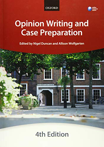 Opinion Writing and Case Preparation (Blackstone Bar Manual) By The City Law School