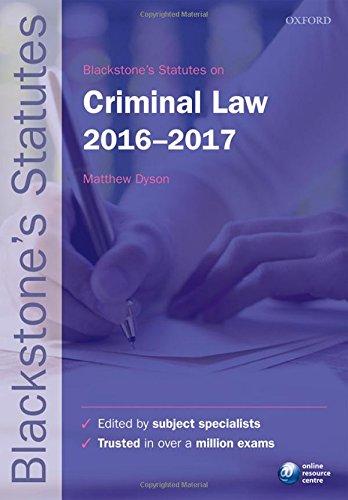 Blackstone's Statutes on Criminal Law 2016-2017 by Matthew Dyson