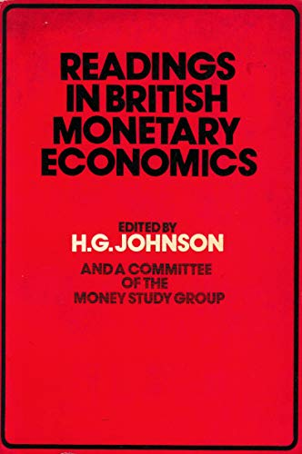 Readings in British Monetary Economics By Edited by Harry G. Johnson