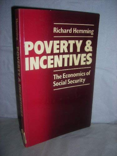 Poverty and Incentives By Richard Hemming