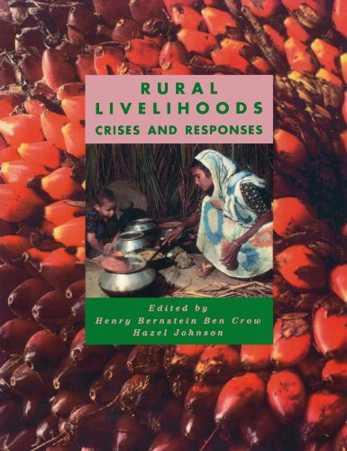 Rural Livelihoods: Crises and Responses By Edited by Ben Crow