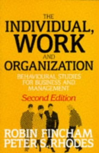 Individual, Work and Organization By Robin Fincham