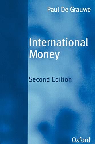 International Money: Postwar Trends and Theories By Paul de Grauwe