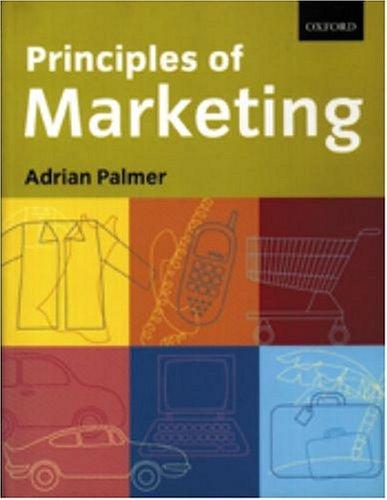 Principles of Marketing By Professor Adrian Palmer