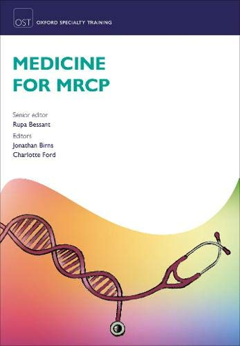 Medicine for MRCP By Rupa Bessant (Course Director, PassPACES)