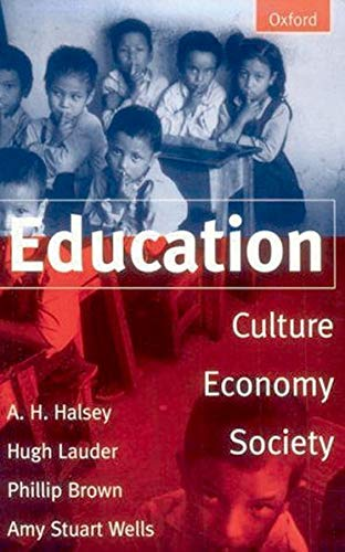 Education By Edited by A. H. Halsey (Emeritus Fellow, Nuffield College, Oxford)