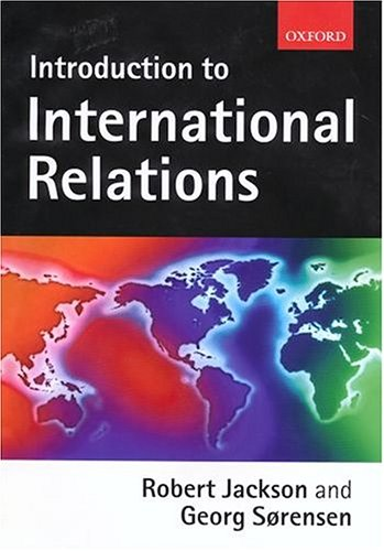 An Introduction to International Relations By Robert Jackson (Brigham Young University)