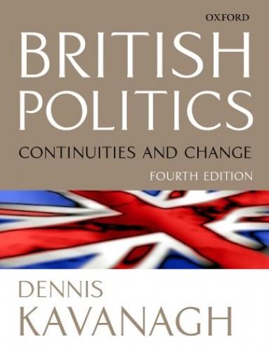 British Politics By Dennis Kavanagh