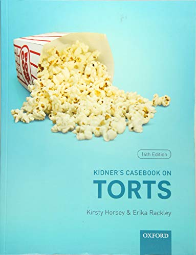 Kidner's Casebook on Torts By Kirsty Horsey (Senior Lecturer in Law, Kent Law School)