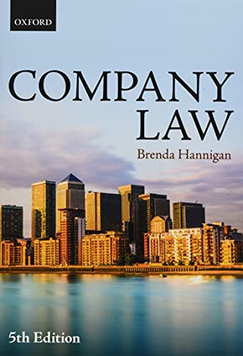 Company Law By Brenda Hannigan (Head of Southampton Law School and Professor of Corporate Law, University of Southampton)