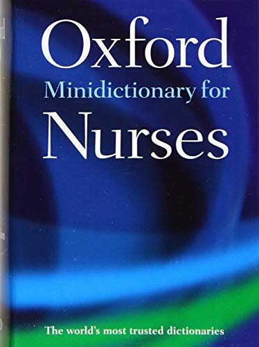 Minidictionary for Nurses By Edited by Elizabeth A. Martin (Formerly of Market House Books)
