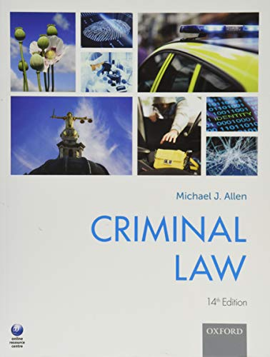 Criminal Law By Michael J. Allen (Former Commissioner at the Criminal Cases Review Commission and Professor of Law at Newcastle Law School)