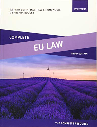Complete EU Law: Text, Cases, and Materials By Elspeth Berry (Reader in Law, Nottingham Law School)