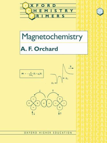 Magnetochemistry By A F Orchard (Lecturer in Inorganic Chemistry and Fellow of University College, Oxford)
