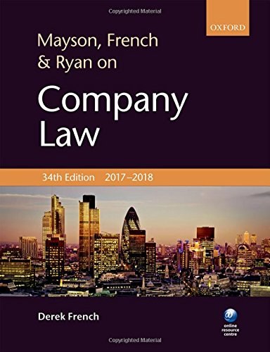 Mayson, French & Ryan on Company Law By Derek French (Freelance editor and writer in business and legal publishing for over 30 years)
