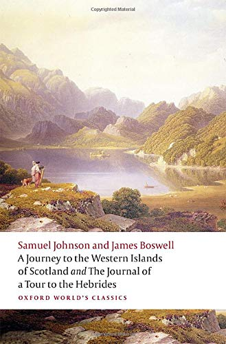 A Journey to the Western Islands of Scotland and the Journal of a Tour to the Hebrides By Samuel Johnson
