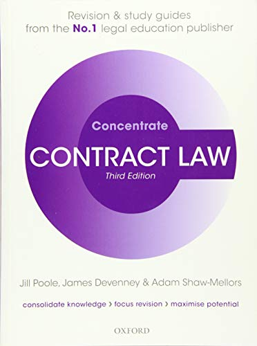 Contract Law Concentrate: Law Revision and Study Guide By Jill Poole (The late Deputy Dean, Aston Business School and Professor of Commercial Law, Aston University)