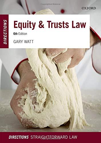 Equity & Trusts Law Directions By Gary Watt (Professor of Law, University of Warwick)