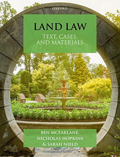 Land Law: Text, Cases & Materials (Text, Cases, and Materials) - 4th Edition By Ben McFarlane (Professor of Law, University College London)
