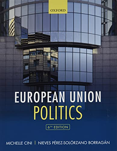 European Union Politics By Michelle Cini (University of Bristol)