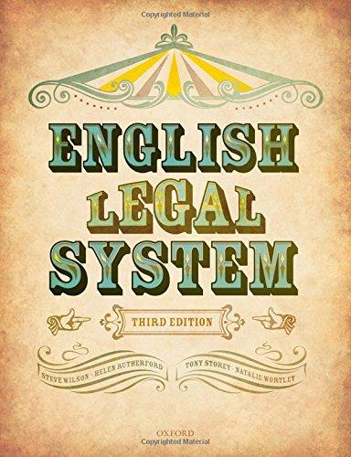 English Legal System By Steve Wilson (former Principal Lecturer, former Principal Lecturer, Northumbria University, Newcastle)