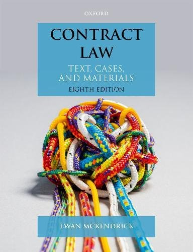 Contract Law By Ewan McKendrick (Professor of English Private Law and Registrar, University of Oxford)